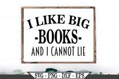 I Like Big Books and I Cannot Lie SVG Product Image 1