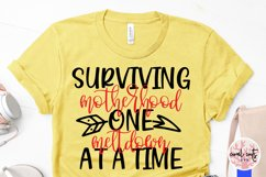 Surviving motherhood one meltdown at a time - Mother SVG EPS Product Image 3