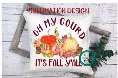 Oh My Gourd It's Fall Y'all Sublimation Design Product Image 2