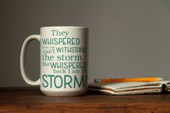They whispered to her you can't withstand the storm. svg Product Image 2