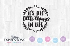 It's the little things in life // SVG Quote Design Product Image 1