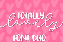 Totally Lovely - A Script & Print Font Duo Product Image 1