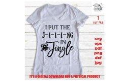 I put the Jing in Jingle J-i-i-ing Svg, Christmas shirt Product Image 2