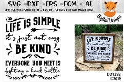 Inspirational Life Is Simple Be Kind Quote SVG Product Image 1