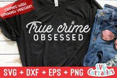 True Crime Bundle SVG | Murder SVG Bundle Product Image 17