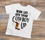 Cowboy up, When life gets tough cowboy up Product Image 2