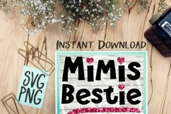 Mimi's Bestie SVG PNG Cricut Cameo Silhouette Brother Scan & Cut Crafters Cutting Files for Vinyl Cutting Sign Making Product Image 1