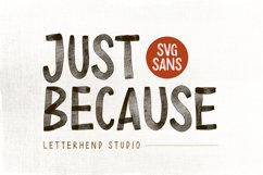 Just Because - SVG Sans Product Image 1