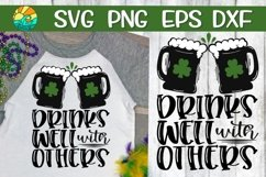 Drinks Well With Others - Beer - St. Patrick's Day SVG Product Image 1