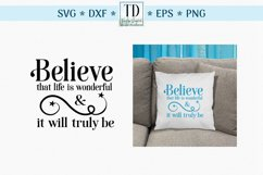 Believe that Life is Wonderful, An Inspirational Life SVG Product Image 1