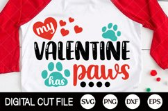 Valentines Day Svg, My Valentine Has Paws Svg, Dog Paw, Cat Product Image 1