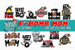 F Bomb Mom SVG Bundle / SVG Bundle / Funny Bundle / Mom svg Product Image 1