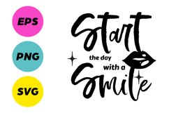 Start The Day With A Smile SVG Crafting File Product Image 1