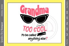 Mother's Day SVG, Grandma Too Cool To Be Called Anything Else Product Image 1