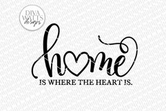 Home Is Where The Heart Is SVG | Farmhouse Sign Product Image 2
