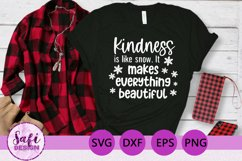 Kindness is Like Snow Cut File - SVG DXF EPS PNG Product Image 1