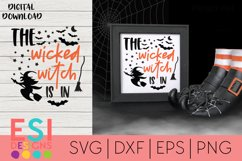 Halloween SVG |The Wicked Witch is in| SVG cut files Product Image 1