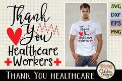 Thank You Healthcare Workers SVG - Healthcare Heroes Product Image 1
