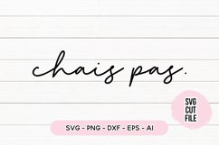 French Quote SVG - Chais Pas SVG Product Image 1
