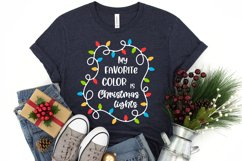 My favorite color is christmas lights svg Christmas quotes Product Image 3