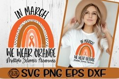 In March - We Wear Orange Rainbow SVG - Multiple Sclerosis Product Image 1