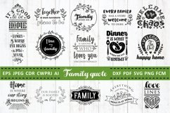 Family Quotes SVG bundle Vol. 2 Quotes & Sayings dxf pdf png Product Image 1