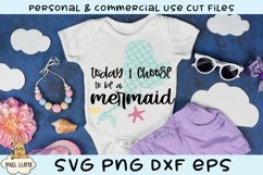 Today I Choose To Be A Mermaid SVG Product Image 1
