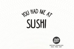 You Had Me At Sushi SVG|PNG|DXF Product Image 2