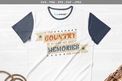 In the Country is Where My Best Memories are Made Product Image 1