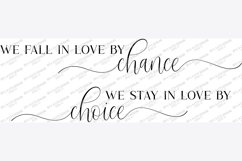 We Fall In Love By Chance We Stay In Love By Chance SVG EPS Product Image 3