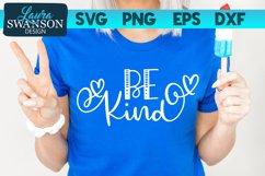 Be Kind SVG Cut File | Motivational SVG Cut File Product Image 1