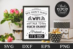 We don't Have Wifi SVG Cut File Product Image 1