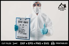 Stay Away But Stay Close Pandemic DXF EPS PNG SVG Product Image 2