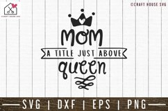 Mom a title just above queen SVG | M52F Product Image 1
