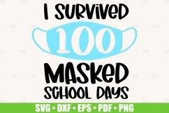 I Survived 100 Masked School Days SVG files for Cricut Product Image 1