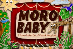 Moro Baby - A power-packed set of Cute & Fancy Font Product Image 1