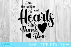 From the Bottom Of Our Heart Thank You Svg Thankful svg Product Image 1