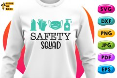 Safety Squad Svg, Funny Quarantine Shirt Svg for Man Woman Product Image 1