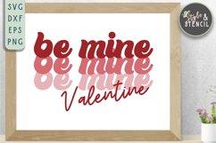 Valentine Be Mine Retro SVG - PNG, DXF, EPS, SVG, Cut File Product Image 3