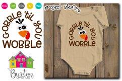 Gobble 'til you Wobble SVG File Product Image 1