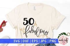 50 & Fabulous - Birthday SVG EPS DXF PNG Cutting File Product Image 1