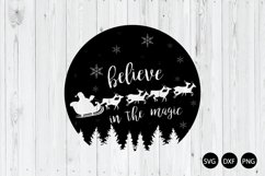 Christmas Night SVG, Believe In Magic SVG, Santa SVG Product Image 1