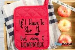 Kitchen SVG | If I Stir Its Homemade SVG | Funny SVG Product Image 1