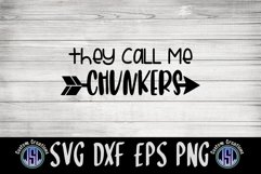 They Call Me Chunkers | Baby SVG | SVG DXF EPS PNG Product Image 2