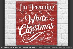 I'm Dreaming of a White Christmas SVG - 47 Product Image 1