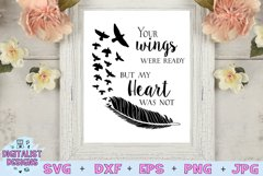 Your Wings Were Ready My Heart Was Not SVG |In Memory SVG Product Image 1