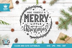 Have Yourself A Merry Little Christmas SVG cut file Product Image 1