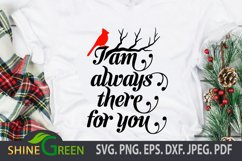 I am always there for you - Christmas Cardinal Quote SVG Product Image 1