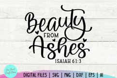 Beauty From Ashes, Bible Verse Svg, Scripture Svg, Christian Product Image 2