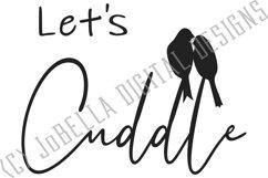 Let's Cuddle SVG, Sublimation & Printable Lovebirds Design Product Image 2